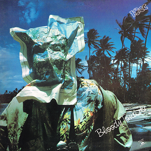 10cc - Bloody Tourists [Polydor PD-1-6161] (1978)