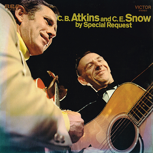 Chet Atkins and Hank Snow - C.B. Atkins And C.E. Snow By Special Request [RCA Records LSP-4254] (1970)