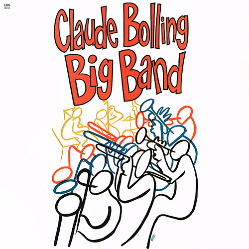 Claude Bolling - Claude Bolling Big Band ''Live At The Meridien'' [CBS FM 39245] (1984)
