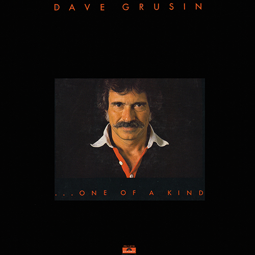 DAVE GRUSIN 1977 ONE OF A KIND (POLYDOR PD-1-6118)