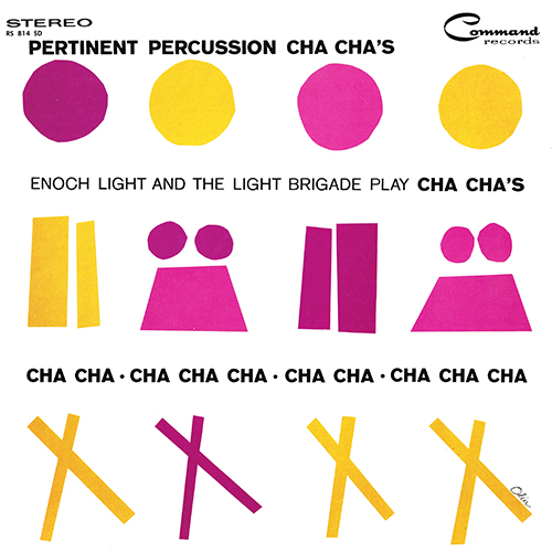 Enoch Light - Pertinent Percussion Cha Cha's (Command RS 814 SD) (1960)