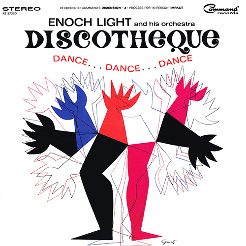 Enoch Light - Discotheque Dance...Dance...Dance [Command RS 873 SD] (1964)