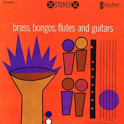 Enoch Light - Brass, Bongos, Flutes, And Guitars [Grand Award GA 258 SD] (1961)