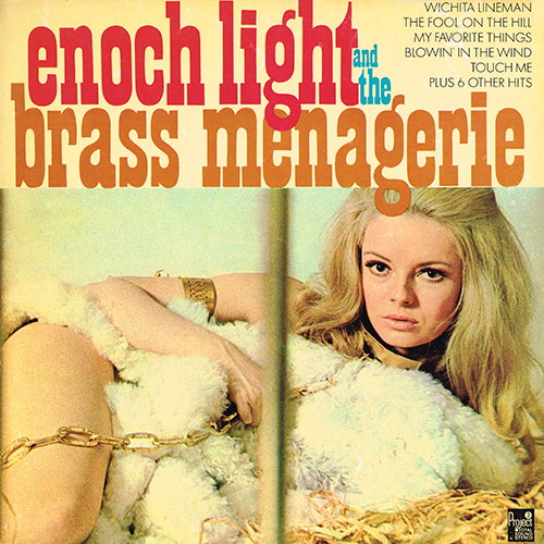 Enoch Light and the Brass Menagerie - Enoch Light and the Brass Menagerie [Project 3 PR 5036 QD] (1969)