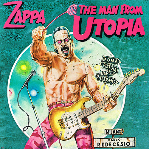 Frank Zappa - The Man From Utopia [Barking Pumpkin Records FW 38403] (28 March 1983)