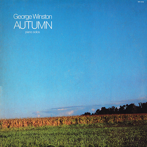 George Winston - Autumn (piano solos) [Windham Hill WH-1012] (1980)