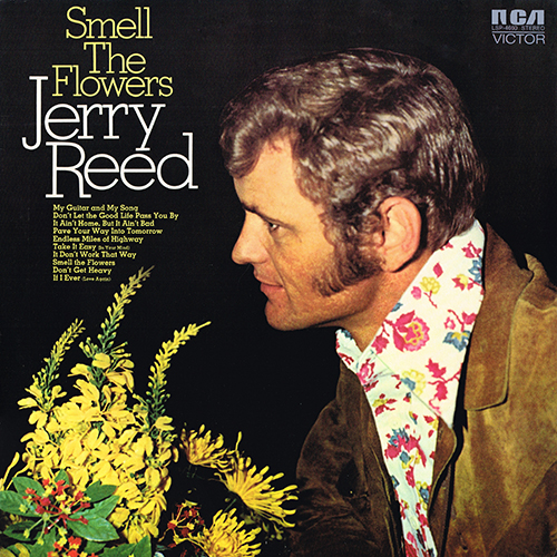 Jerry Reed - Smell The Flowers [RCA LSP-4660] (1972)