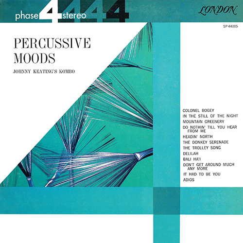 John Keating - Percussive Moods [London Phase 4 SP 44005] (1961)