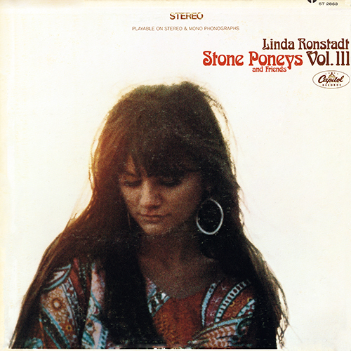 Linda Ronstadt - Stone Poneys And Friends, Vol. III [Capitol ST 2863] (1968)