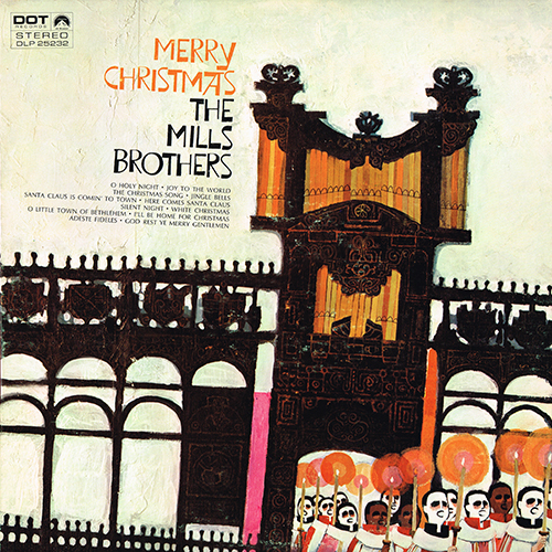 The Mills Brothers 1959 Merry Christmas (Dot DLP 25232)