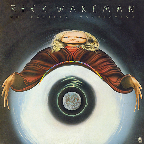 Rick Wakeman - No Earthly Connection [A&M Records SP-4583] (April 1976)