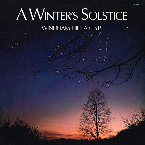 Various Windham Hill Artists - A Winter's Solstice [Windham Hill Records WH-1045] (1985)