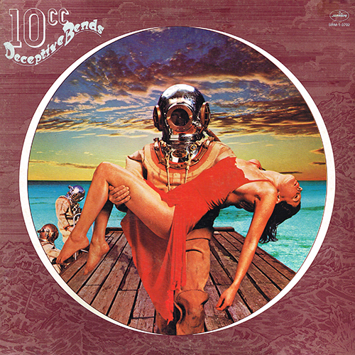10cc - ''Deceptive Bends'' [Mercury SRM-1-3702] (May 1977)