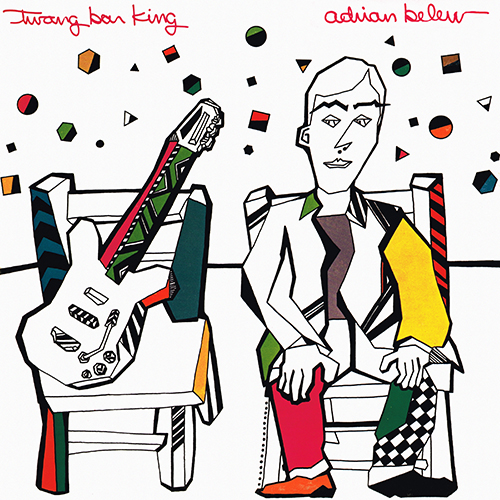 Adrian Belew - Twang Bar King [Island 7 90108-1] (September 1983)