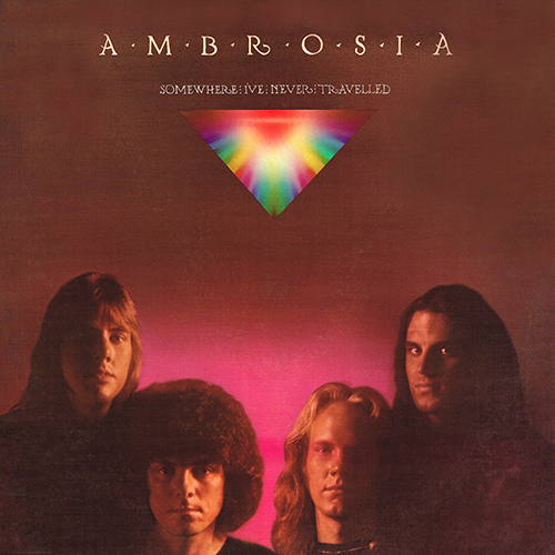 Ambrosia - Somewhere I've Never Travelled  [20th Century Records T-510] (1976)