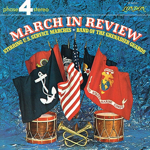 Band Of The Grenadier Guards - March In Review [London Phase 4 SP 44131] (1969)