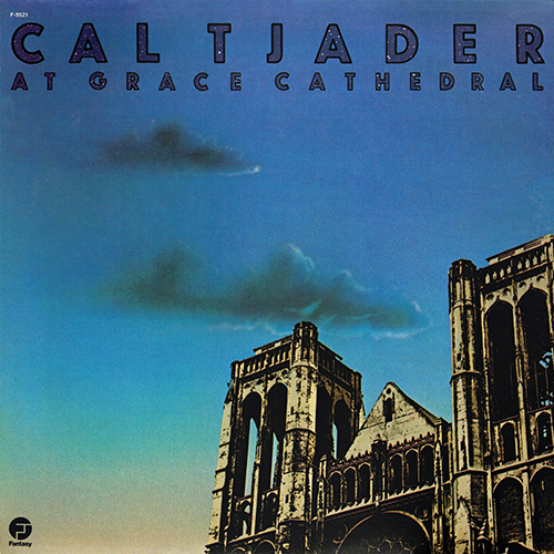 Cal Tjader - At Grace Cathedral [Fantasy F-9521] (1977)
