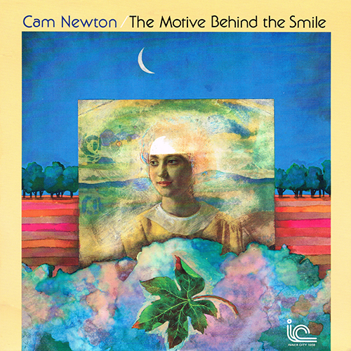 Cam Newton - The Motive Behind The Smile [Inner City IC 1059] (1979)