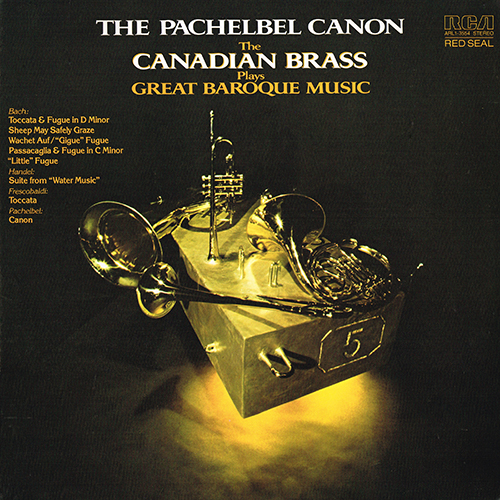 The Canadian Brass - The Pachelbel Canon -The Canadian Brass Plays Great Baroque Music [RCA Red Seal ARL1-3554] (1980)