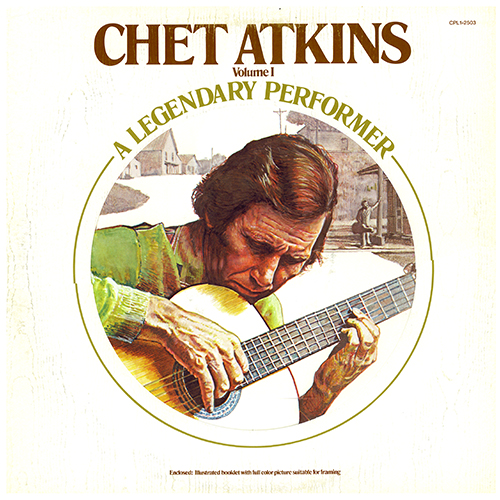 Chet Atkins: A Legendary Performer, Volume One (1977)