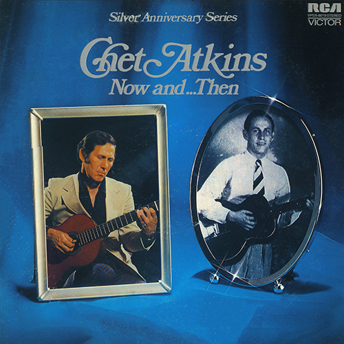 Chet Atkins: Now And ... Then (1972)