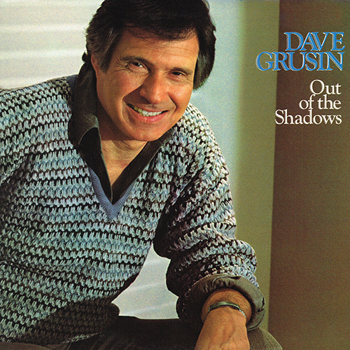 Dave Grusin - Out Of The Shadows [GRP Records GRP 5510] (1982)