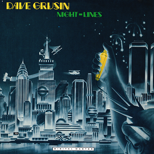 Dave Grusin - Night-Lines [GRP Records GRP-A-1006] (1984)