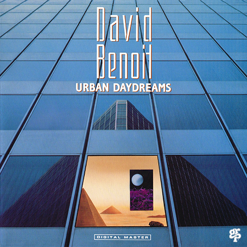 David Benoit: Urban Daydreams (1989)