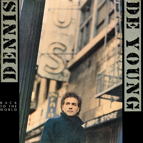 Dennis DeYoung - Back To The World [A&M Records SP-5109] (1986)