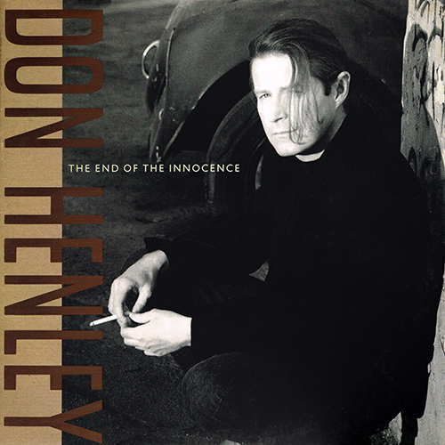 Don Henley - The End Of The Innocence [Geffen GHS 24217] (06-27-1989)
