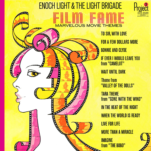 Enoch Light - Film Fame [Project 3 PR 5013 SD] (1967)