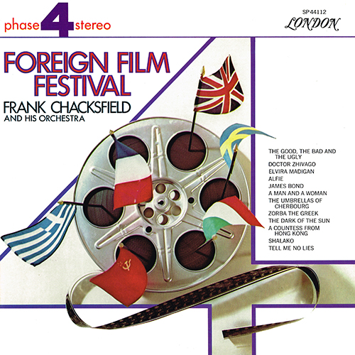 Frank Chacksfield and his Orchestra - Foreign Film Festival [London Phase 4 SP 44112] (1967)