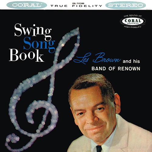 Les Brown - Swing Song Book [Coral Records CRL 757300] (1959)