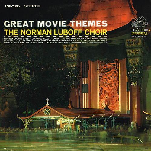 The Norman Luboff Choir - Great Movie Themes [RCA LSP-2895] (1964)