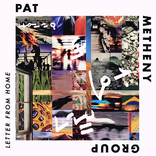 Pat Metheny Group - Letter From Home [Geffen Records GHS 24245] (1989)