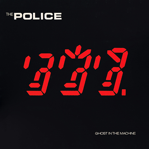 The Police - Ghost In The Machine [A&M Records SP-3730] (1981)