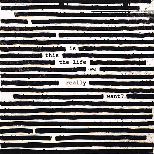 Roger Waters - Is This The Life We Really Want? [Columbia 88985 43649 1] (2017)