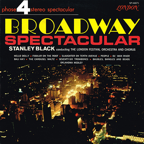 Stanley Black [Conductor] - Broadway Spectacular [London Phase 4 SP 44071] (1966)