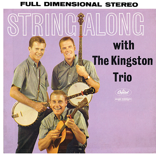 The Kingston Trio - String Along [Capitol ST 1407] (1960)