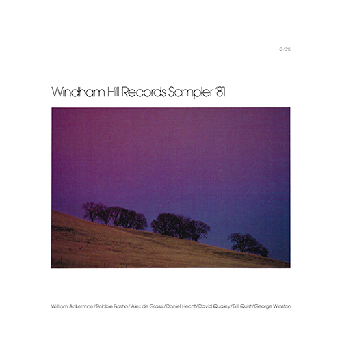 Various - Windham Hill Records Sampler '81 [Windham Hill C-1015] (1981)