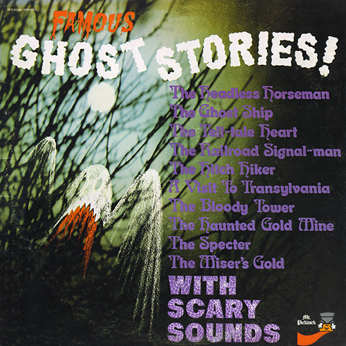 Wade Denning and others - Famous Ghost Stories With Scary Sounds [Pickwick Records  SPC-5146] (1975)