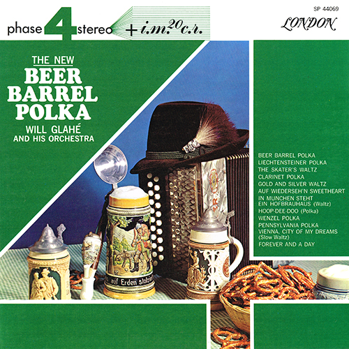 Will Glahe - The New Beer Barrel Polka [London Phase 4 SP 44069] (1965)