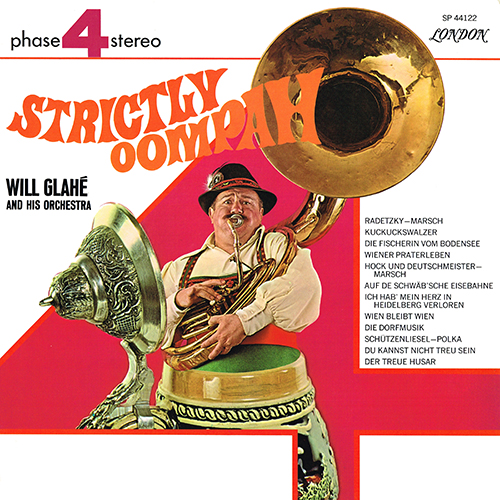 Will Glahe - Strictly Oompah [London Phase 4 SP 44122] (1969)