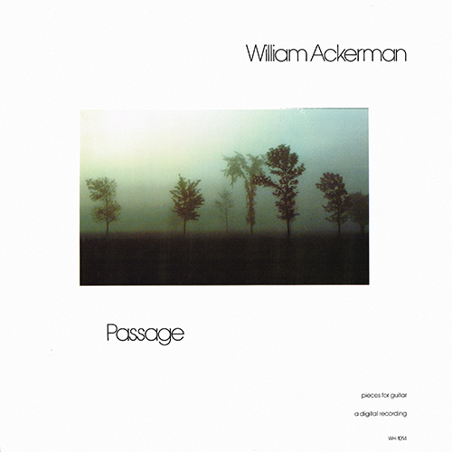 William Ackerman - Passage [Windham Hill WH-1014] (1981)