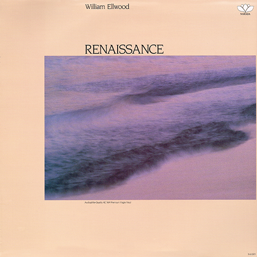 William Ellwood - Renaissance [Narada Lotus N-61015] (1987)