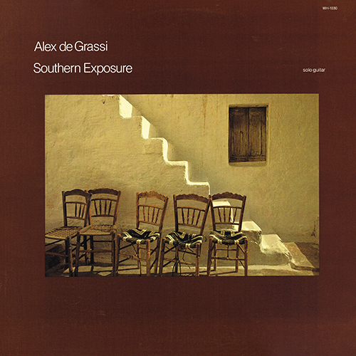 Alex de Grassi - Southern Exposure [Windham Hill WH-1030] (1983)