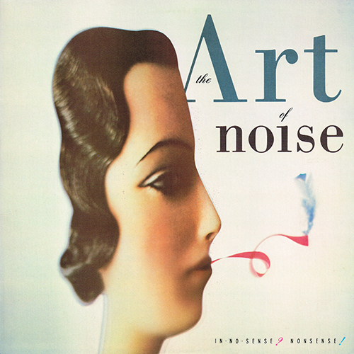 The Art Of Noise - In No Sense? Nonsense! [Chrysalis OV 41570] (28 September 1987)