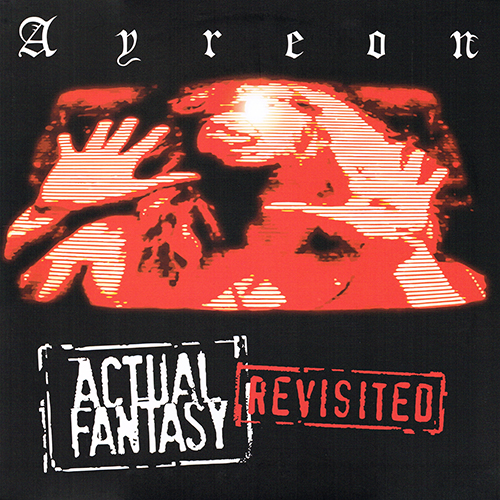 Ayreon - Actual Fantasy Revisited [Music Theories Recordings MTR 7494 1] (26 August 2016)