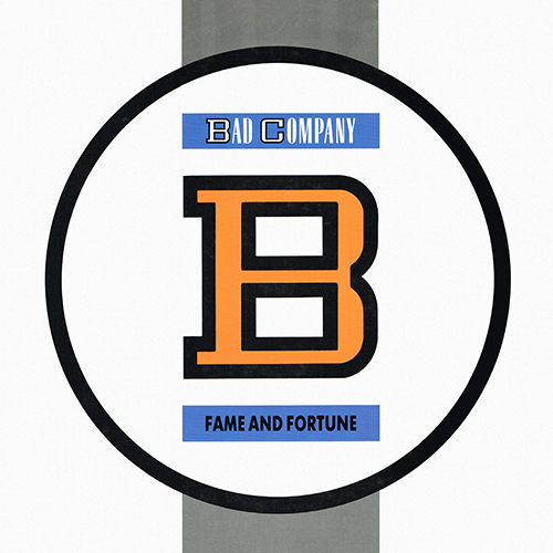 Bad Company - Fame And Fortune [Atlantic 81684-1] (22 October 1986)