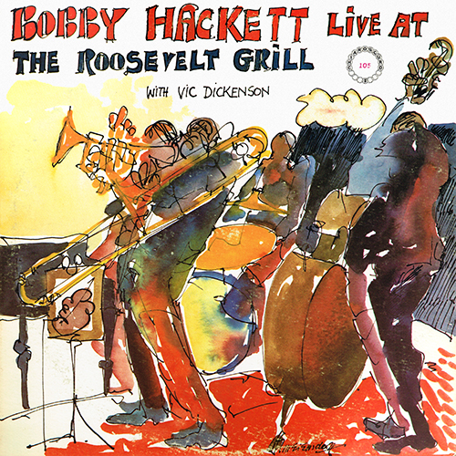 Bobby Hackett With Vic Dickenson - Live At The Roosevelt Grill [Chiaroscuro Records CR 105] (1970)
